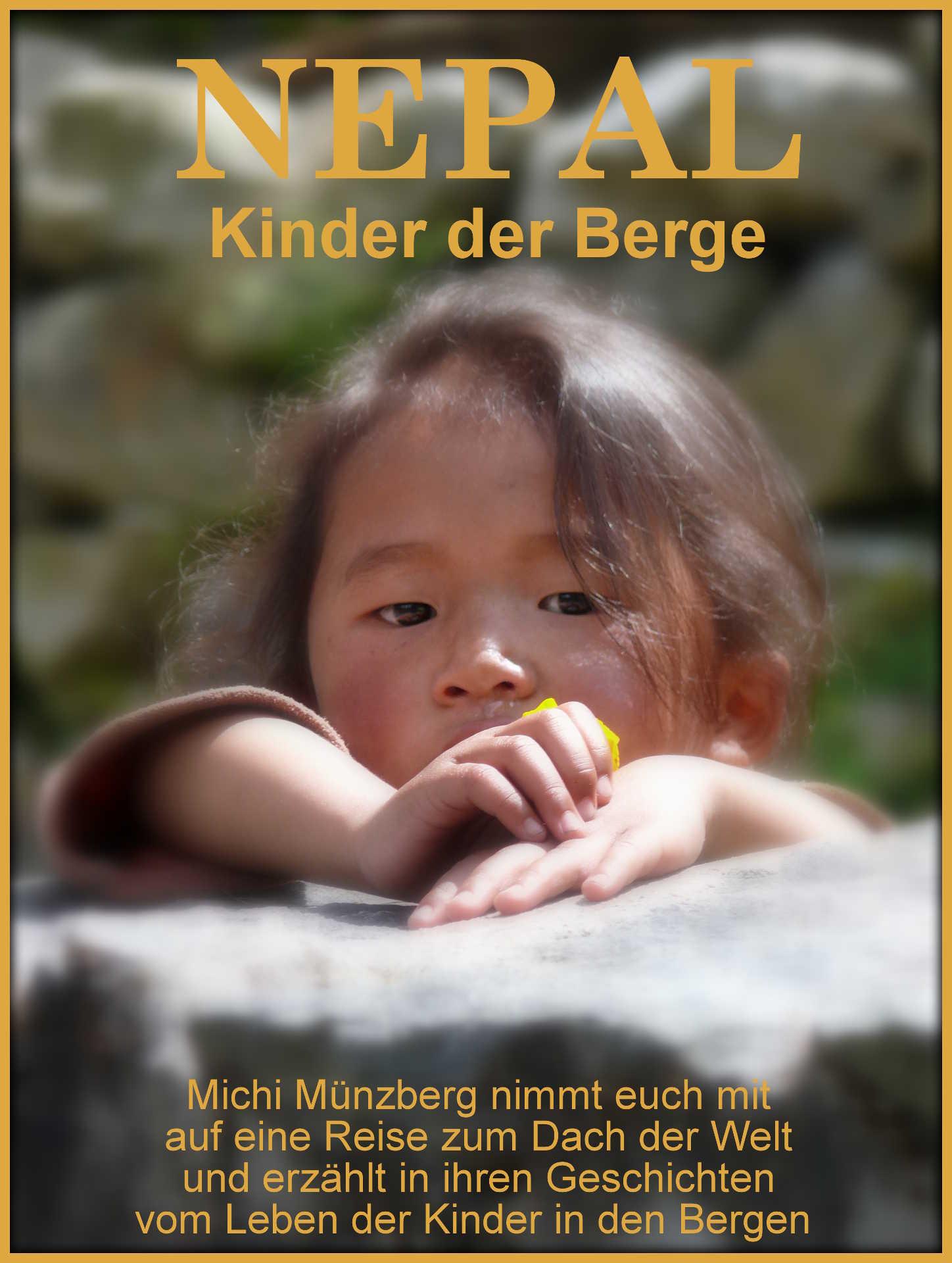 Kinder der Berge, Michi Münzberg