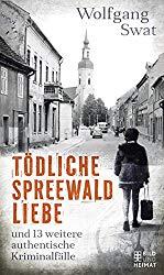"""""""Tödliche Spreewaldliebe"""" - Schriftstellerlesung mit Wolfgang Swat"""